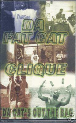 Da Fat Cat Clique Da Cat S Out The Bag