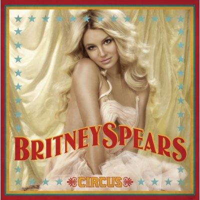 Britney Spears - Circus (Deluxe Edition) (2008)