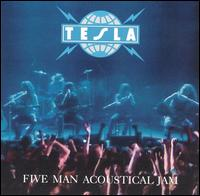 FIVE MAN ACOUSTICAL JAM (1990): TESLA