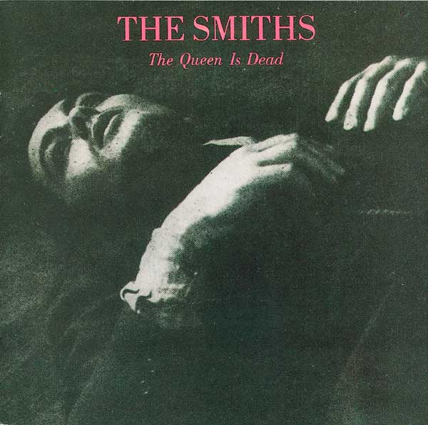 Smiths - Queen Is Dead  / 1986